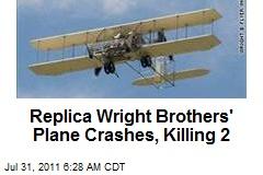 Replica Wright Brothers' Plane Crashes, Killing 2