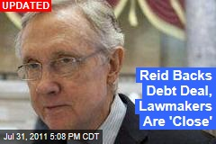 Reid Backs Debt Deal, Lawmakers Are 'Close'