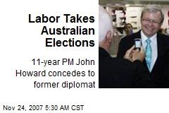 Labor Takes Australian Elections