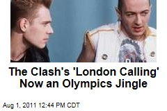 The Clash's 'London Calling' Now an Olympics Jingle
