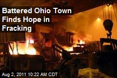 Battered Ohio Town Finds Hope in Fracking