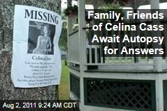 Celina Cass, Missing New Hampshire Girl: Autopsy on Recovered Body Could Offer Explanation