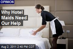 Why Hotel Maids Need Our Help