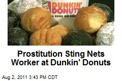 Prostitution Sting Nets Worker at Dunkin' Donuts