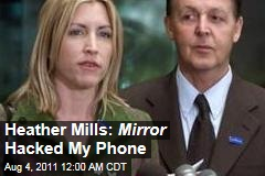 Heather Mills: Daily Mirror Hacked My Phone