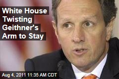 White House Pressures Timothy Geithner to Stay on as Treasury Secretary