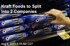 Kraft Foods to Split Into 2 Companies