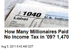 IRS Reveals Income Tax Data from 2009; 1.4K Millionaires Paid None