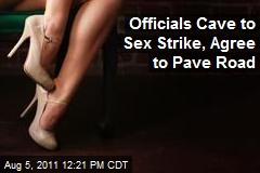 Officials Cave to Sex Strike, Agree to Pave Road