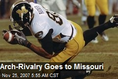 Arch-Rivalry Goes to Missouri