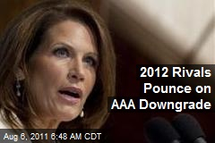 2012 Rivals Pounce on AAA Downgrade