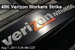 45K Verizon Workers Strike