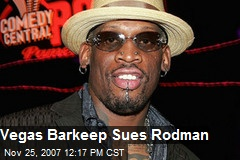 Vegas Barkeep Sues Rodman