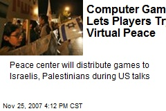 Computer Game Lets Players Try Virtual Peace
