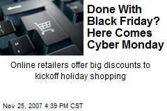 Done With Black Friday? Here Comes Cyber Monday
