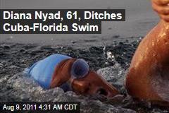Diana Nyad Abandons Cuba to Florida Swim