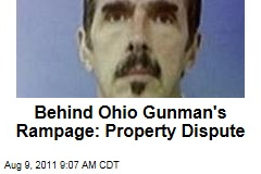 Behind Ohio Gunman Michael Hance's Rampage: Property Dispute