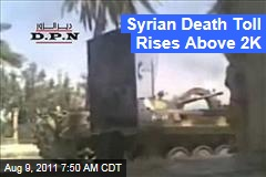 Syria Uprising: Death Toll Now Above 2K as Other Nations Increase Pressure