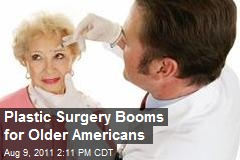Plastic Surgery Booms for Older Americans