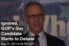Ignored, GOP's Gay Candidate Wants to Debate
