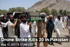 US Drone Strike Kills 20 Militants in Pakistan