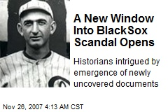A New Window Into BlackSox Scandal Opens