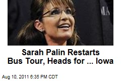 Sarah Palin Restarts Bus Tour, Will Be in Iowa on Saturday