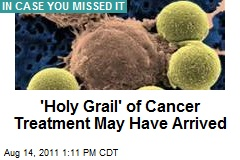 'Holy Grail' of Cancer Treatment May Have Arrived
