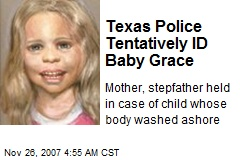 Texas Police Tentatively ID Baby Grace