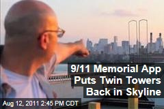 Brian August's 9/11 Memorial Smartphone App Puts World Trade Center Twin Towers Back in New York Skyline