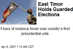 East Timor Holds Guarded Elections