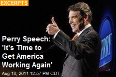 Perry Speech: 'It's Time to Get America Working Again