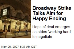 Broadway Strike Talks Aim for Happy Ending