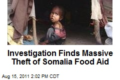Investigation Finds Massive Theft of Somalia Food Aid