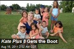 Kate Plus 8 Gets the Boot