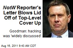 NotW Reporter's Letter Blows Lid Off of Top-Level Cover Up