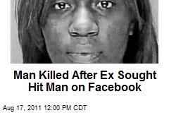 Man Killed After Ex Sought Hit Man on Facebook