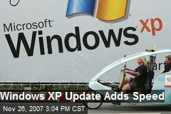 Windows XP Update Adds Speed