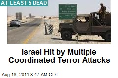 Israel Hit by Multiple Coordinated Terror Attacks
