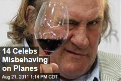 Gerard Depardieu and 13 Other Celebrities Misbehaving on Airplanes