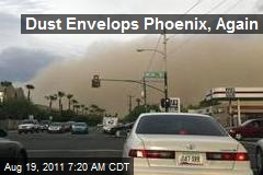 Dust Envelops Phoenix, Again