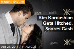 Kim Kardashian Gets Hitched, Scores Cash