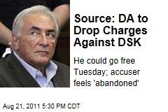 Source: Manhattan DA to Drop Charges Against Dominique Strauss-Kahn