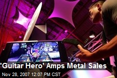 'Guitar Hero' Amps Metal Sales