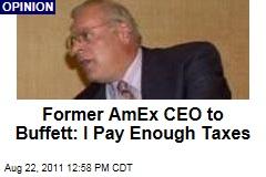 Former AmEx CEO Harvey Golub to Warren Buffett: I Pay Enough Taxes, Thanks