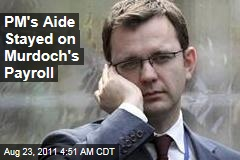 Cameron Aide Andy Coulson Stayed on News International Payroll
