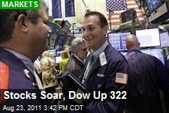 Stocks Soar, Dow Up 322