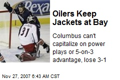 Oilers Keep Jackets at Bay