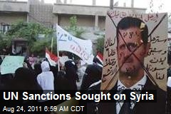 UN Sanctions Sought on Syria