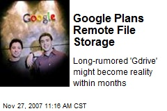 Google Plans Remote File Storage